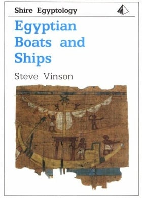 Egyptian Boats and Ships (Shire Egyptology)