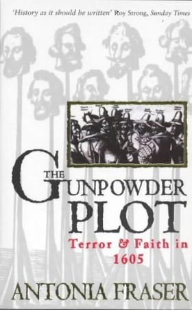 The Gunpowder Plot: Terror & Faith in 1605