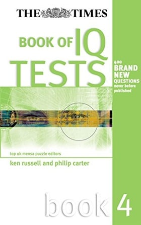 The Times Book of IQ Tests: Book Four: Bk. 4 (Testing Series)