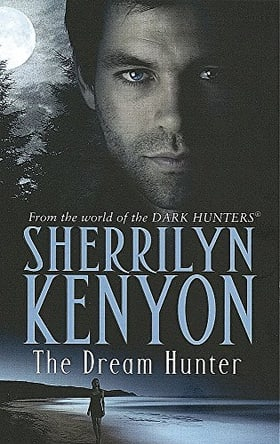 The Dream-Hunter (Dark-Hunter, Book 10; Dream-Hunter, Book 1)