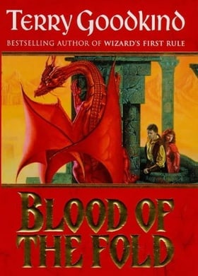 Blood of the Fold Bk.3 (The Sword of Truth)