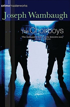 The Choirboys (Crime Masterworks)
