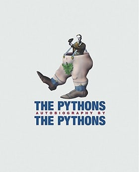 The Pythons' Autobiography By The Pythons (Monty Python)