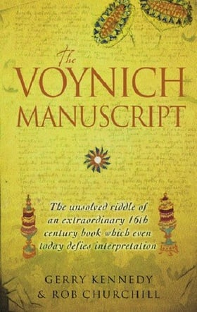 The Voynich Manuscript: The unsolved riddle of an extraordinary book which has defied interpretation for centuries: The Unsolved Riddle of an ... Book Which Even Today Defies Interpretation