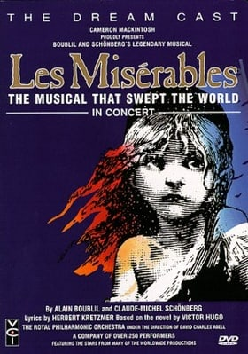 Les Miserables - The Dream Cast in Concert