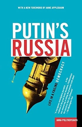 Putin's Russia: Life in a Failing Democracy