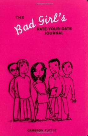 Bad Girl's Rate Your Date Journal (Be a Bad Girl)