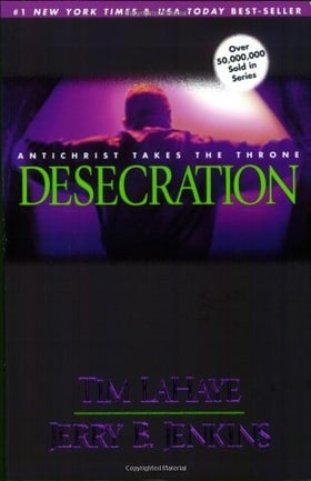 Desecration: Antichrist Takes the Throne (Left Behind)