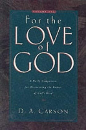 For the Love of God Vol 1