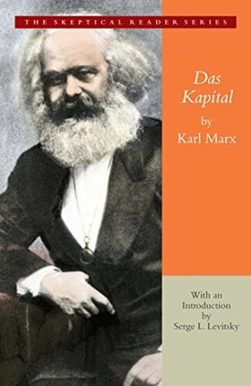 Das Kapital: A Critique of Political Economy (Skeptical Reader Series)