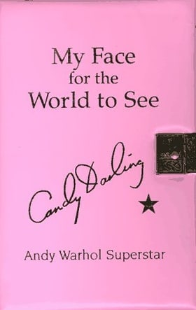 Candy Darling - My Face for the World to See