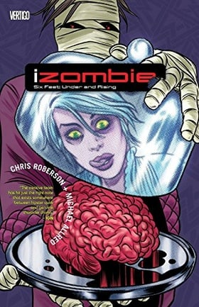 Izombie TP Vol 03 Six Feet Under And Rising
