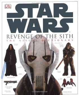 Revenge Of The Sith - Star Wars Episode 3 Visual Dictionary (Star Wars Episode 3  S.)