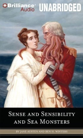Sense and Sensibility and Sea Monsters (Quirk Classic)