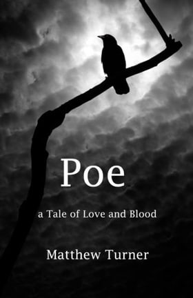 Poe: A tale of love and blood
