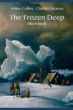 The Frozen Deep (illustrated)