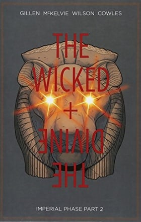 The Wicked + The Divine Volume 6: Imperial Phase II