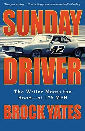 Sunday Driver: The Writer Meets the Road at 175 MPH