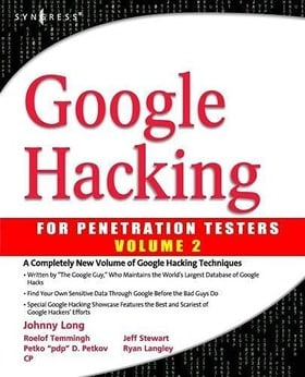 Google Hacking for Penetration Testers,2: vol. 2