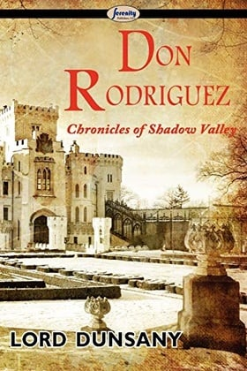 Don Rodriguez: Chronicles of Shadow Valley