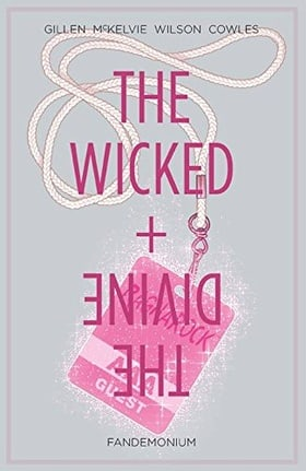 The Wicked + The Divine Volume 2: Fandemonium