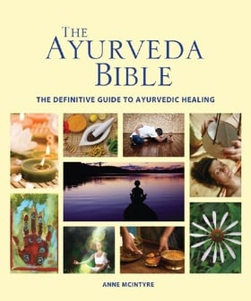The Ayurveda Bible: The Definitive Guide to Ayurvedic Healing (Subject Bible)