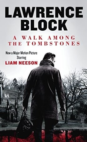 A Walk Among the Tombstones, Movie Tie-in Edition (Matthew Scudder)