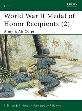 World War II Medal of Honor Recipients (2): Army and Air Corps : Army and Air Corps Pt. 2