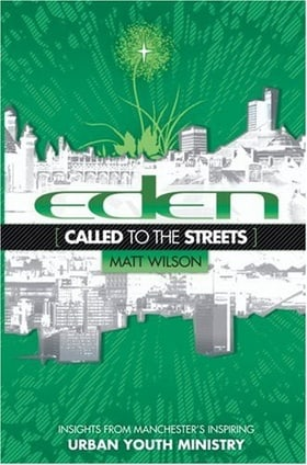 Eden: Called to the Streets