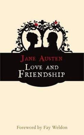 Love and Friendship (Hesperus Classics)