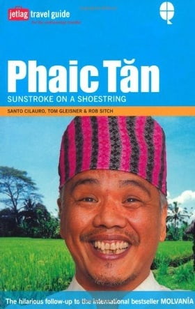 Phaic Tan: Sunstroke on a Shoestring [jetlag travel guide]