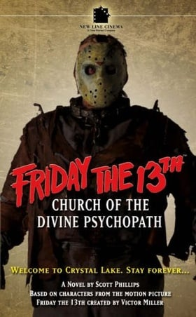 Church of the Divine Psychopath (Friday the 13th)