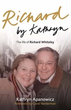 Richard by Kathryn: The Life of Richard Whiteley