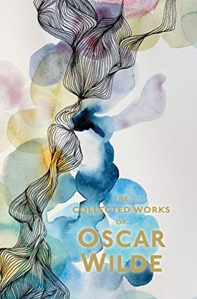 The Works of Oscar Wilde (Wordsworth Special Editions)
