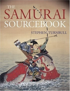 The Samurai Sourcebook (Arms & Armour Source Books)