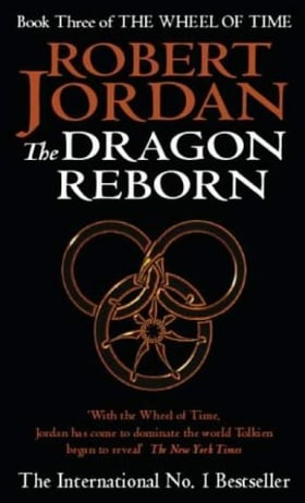 The Dragon Reborn: Wheel of Time, book 3