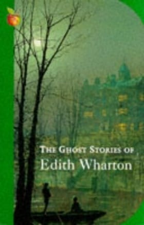 The Ghost Stories of Edith Wharton (Virago Modern Classics)