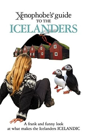The Xenophobe's Guide to the Icelanders (Xenophobe's Guides)