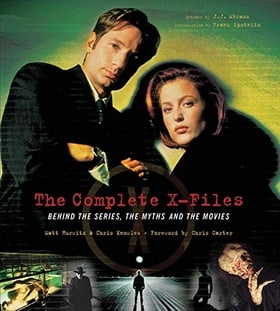 The Complete X-Files: Behind the Series the Myths and the Movies