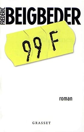 99 Francs (French Language edition)