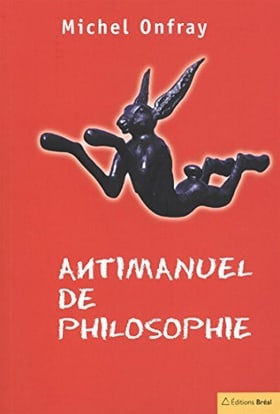 Antimanuel de philosophie: Leçons socratiques et alternatives