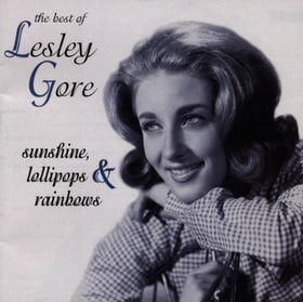 Sunshine Lollipops & Rainbows: The Best of Lesley Gore