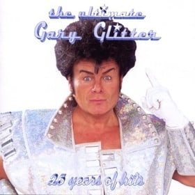 Ultimate Gary Glitter, the [25 Years of Hits]