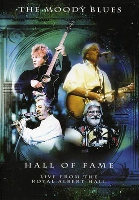The Moody Blues Hall of Fame - Live From the Royal Albert Hall