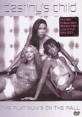 Destiny's Child - The Platinum's On The Wall [2001]
