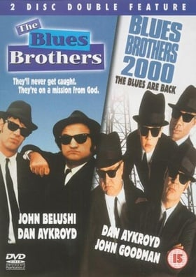 The Blues Brothers/Blues Brothers 2000