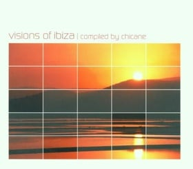 Chicane Presents Visions of Ibiza