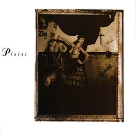 Surfer Rosa//Come on Pilgrim