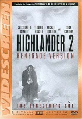 Highlander 2 - Renegade Version (The Director's Cut)