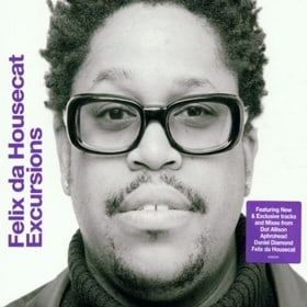 Excursions Vol.4: Mixed By Felix Da Housecat